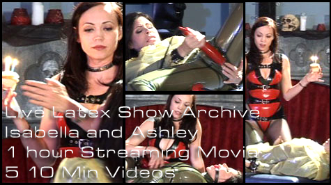 Isabella and Ashley Live Latex Show Archive